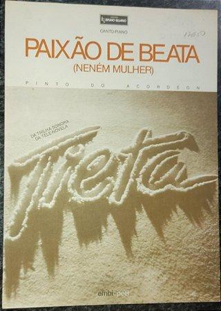 PAIXÃO DE BEATA (Neném mulher) - partitura para piano e canto - Pinto do Acordeon