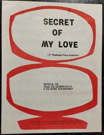 SECRET OF MY LOVE - partitura para piano - Paul de Senneville e Olivier Toussaint