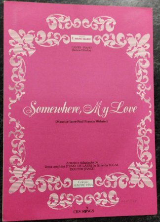 SOMEWHERE, MY LOVE - partitura para piano e canto - Maurice Jarre e Paul Francis Webster