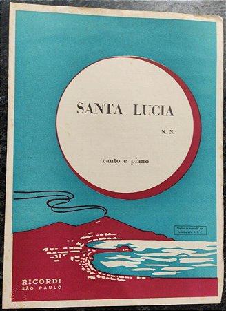 SANTA LUCIA - partitura para piano e canto - N.N. (Barcarola - música italiana)