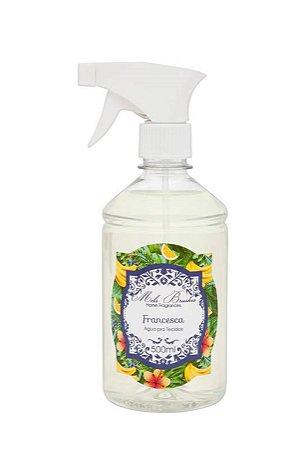 Água perfumada p/ tecidos Francesca 500ml