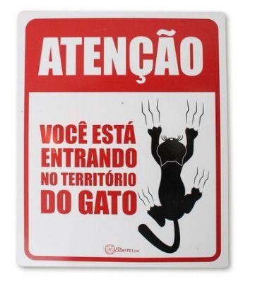 Placa Decorativa - Você está entrando no território do gato - CatMyPet
