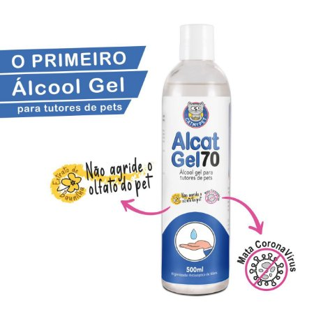 Álcool Gel para Tutores de Pets - Higienizador Antisséptico Alcat Gel 70 - 500ml