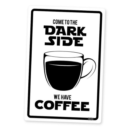 Placa Decorativa 24x16 - DARK SIDE COFFEE (branca)