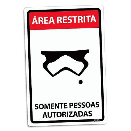 Placa Decorativa 24x16 - SOMENTE PESSOAS AUTORIZADAS