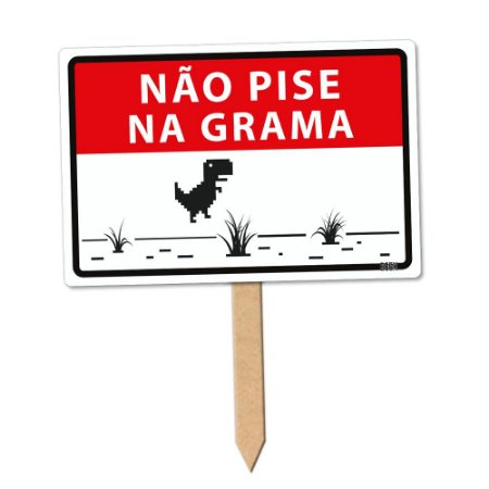 Placa Decorativa 24x16 - NÃO PISE NA GRAMA DINO