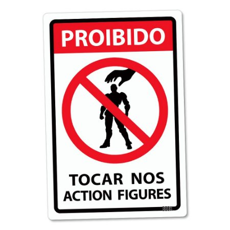 Placa Decorativa 24x16 - PROIBIDO TOCAR ACTION FIGURES