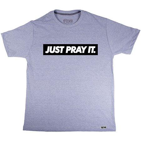 Camiseta Just Pray It