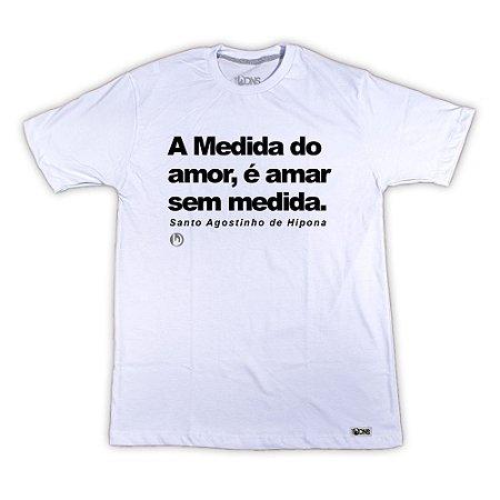 Camiseta A Medida do Amor