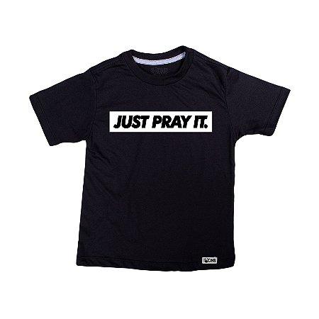 Camiseta Infantil Just Pray It ref 134