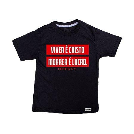 Camiseta Infantil Viver é Cristo