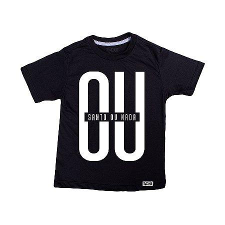 Camiseta Infantil Ou Santo ou Nada ref 148