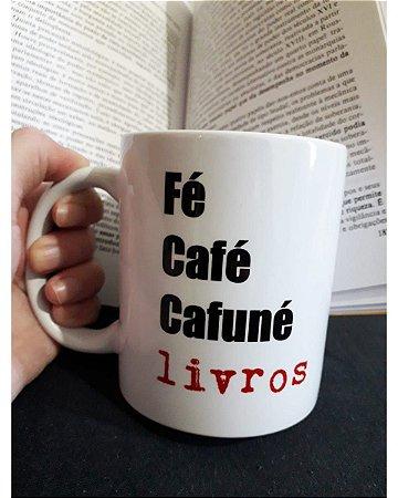 Caneca Literária Fé, café, cafuné e livros