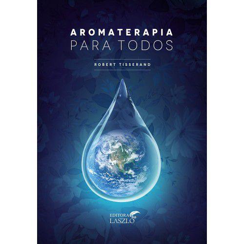 Livro - Aromaterapia para todos  LIVRO - AROMATERAPIA PARA TODOS