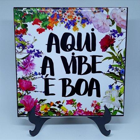 """Azulejo Decorativo """"Aqui a Vibe é Boa"""""""