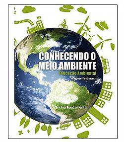 Conhecendo o Meio Ambiente – Vol. Único