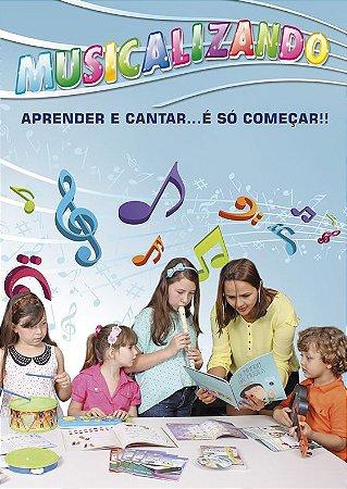 Musicalizando - Aprender e cantar é só começar