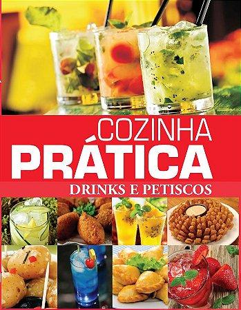 Cozinha Prática - Drinks e Petiscos