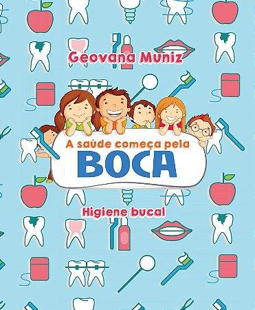 A saúde começa pela BOCA