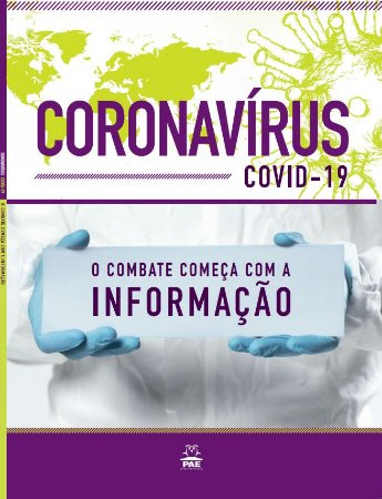 CORONAVÍRUS (COVID-19) O Combate começa com a Informação
