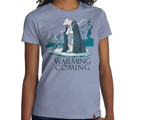 Camiseta Warming is Coming - Feminina