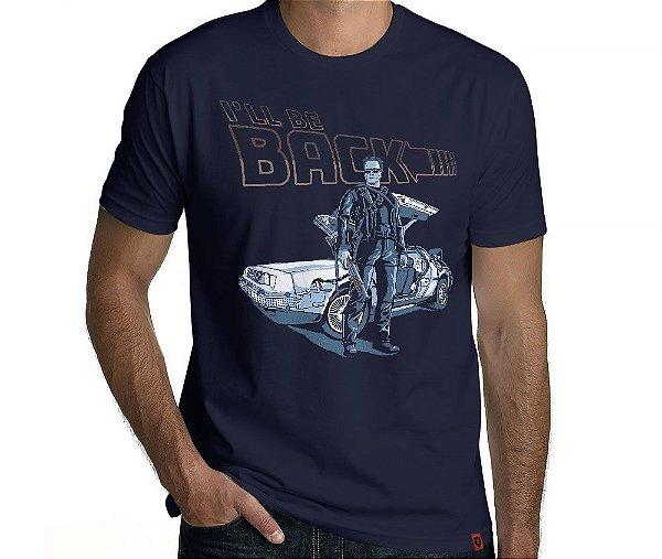 Camiseta I'll Be Back - Masculina