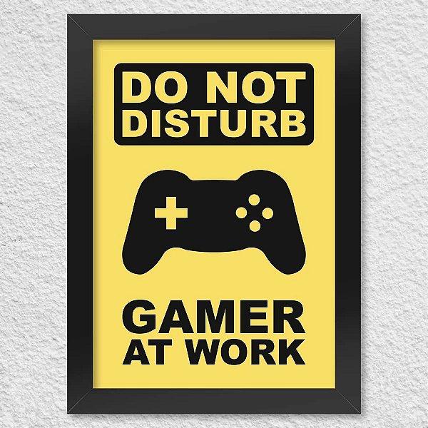 Poster com Moldura - Gamer At Work