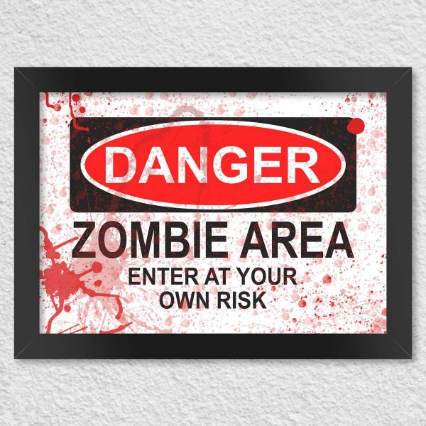 Poster com Moldura - Danger Zombie Area - Blood