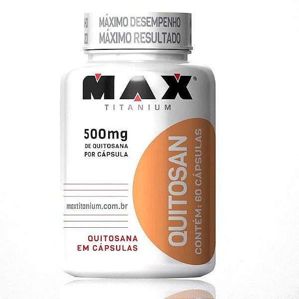 Quitosana - 60 Cápsulas - Max Titanium
