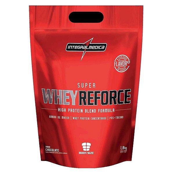 Super Whey Reforce - Refil 1,8kg - Integralmédica