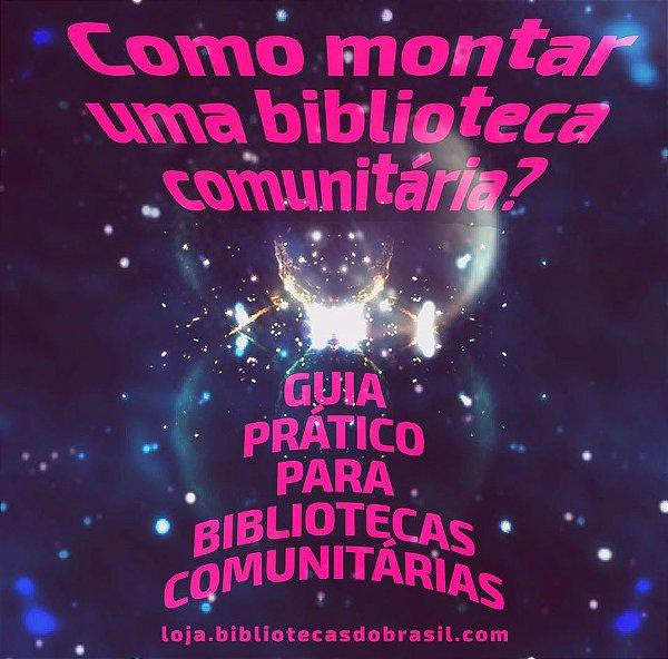 Kit Guia Prático para Bibliotecas Comunitárias