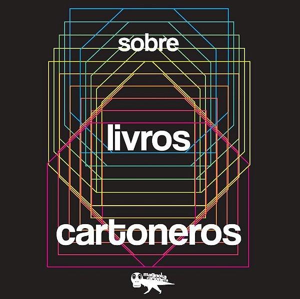 Kit Sobre Livros Cartoneros