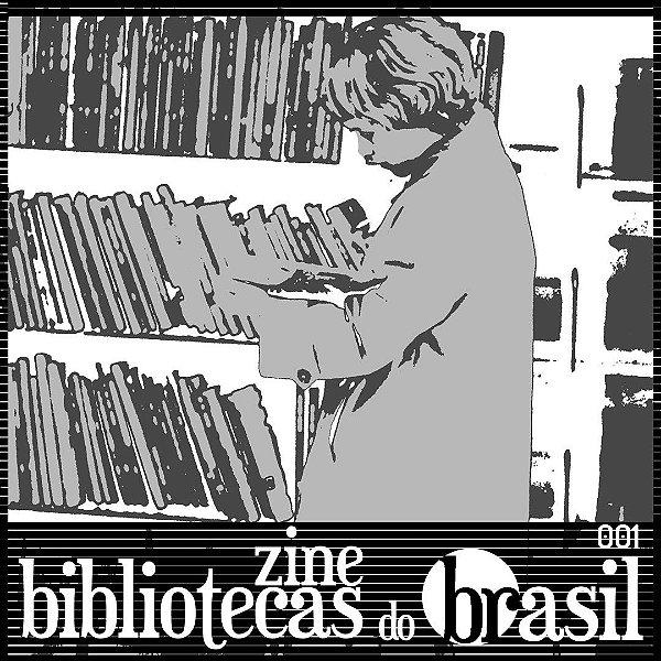 Zine Bibliotecas do Brasil (número 01)