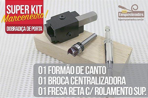 Kit Empoeirados Dobradiça de Porta - Fresa, Broca Centralizadora e Formão de Canto