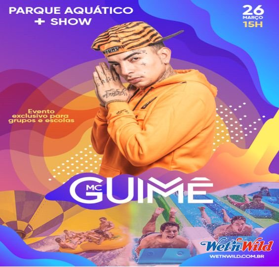 Mc Guimê no Wet'n Wild - 26/03/2020