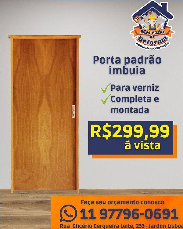 Porta padrão imbuía para Verniz COMPLETA!!!! Medidas 2,10x0,82 ou 0,72 - Batente de 9 cm - Porta semi-oca - Uso interno