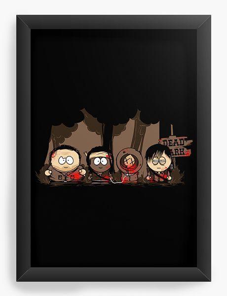 Quadro Decorativo A3 (45X33) South Kill- Loja Nerd e Geek - Presentes Criativos