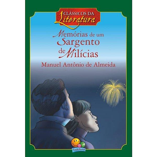 Livro Clássicos Da Literatura Memórias de um Sargento de Milicias