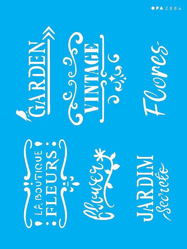 Stencil 15x20 Frases Para Jardim - OPA 2884