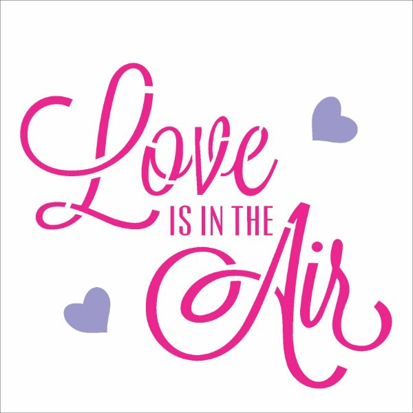 Stencil 14×14 Simples – Frase Love is in the Air – OPA 2338