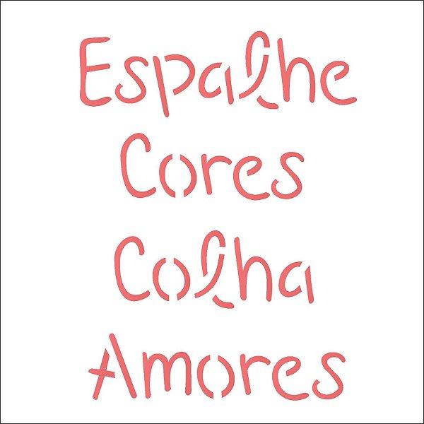 Stencil 14×14 Simples – Frase Espalhe Cores – OPA 2214