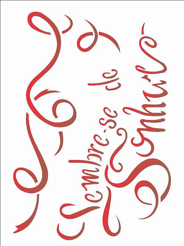 Stencil 15×20 Simples – Lembre se de Sonhar – OPA 1841