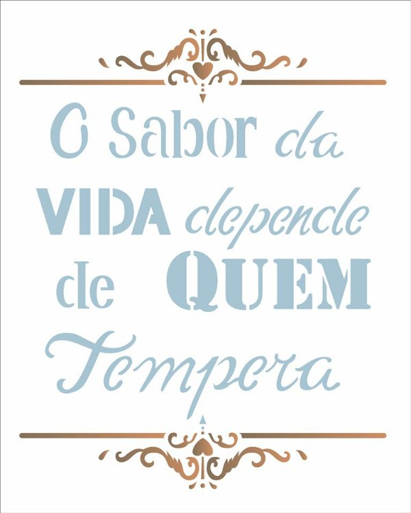 Stencil 20×25 Simples – Frase O Sabor da Vida – OPA 2186