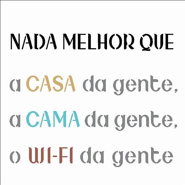 Stencil 14×14 Simples – Frase Nada Melhor – OPA 2686