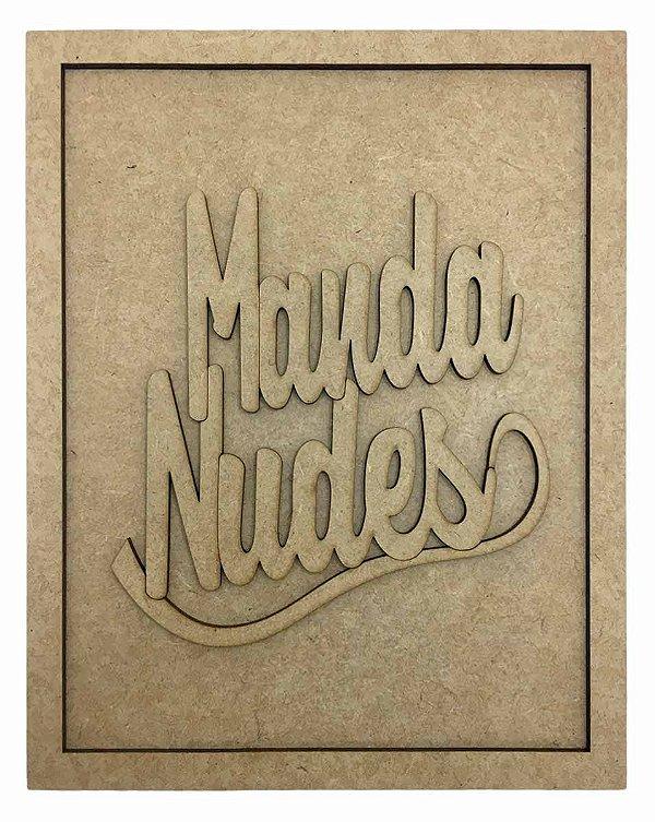 Quadros Decorativos Personalizado *Manda Nudes ...* MDF