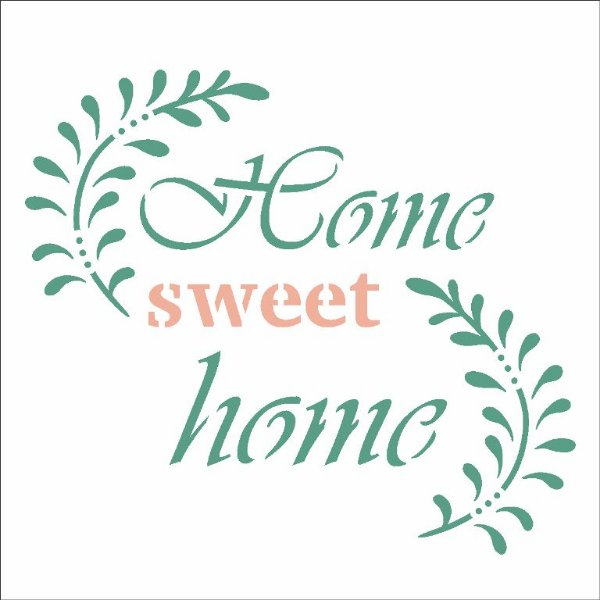 Stencil 10X10 Simples – Frase Home Sweet Home - Opa 2989
