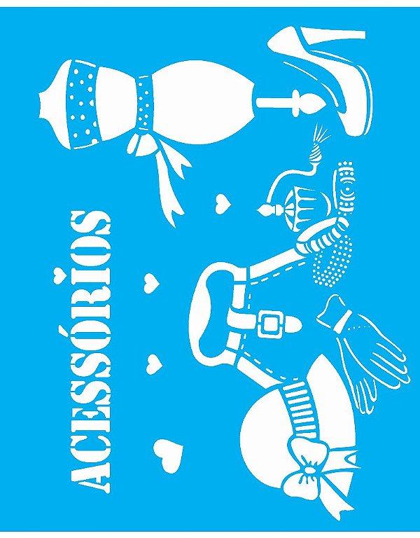 Stencil 20X25 Simples Acessórios Femininos - Opa 1234