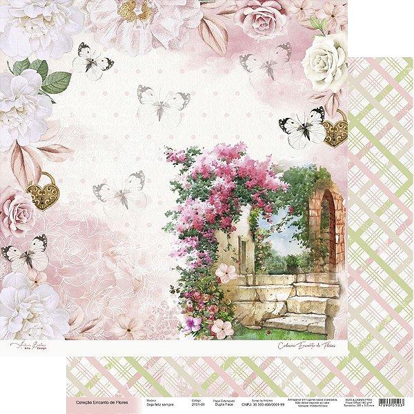 Papel Para Scrap Encanto de Flores - Seja feliz sempre - Scrap By Antonio 2101-01