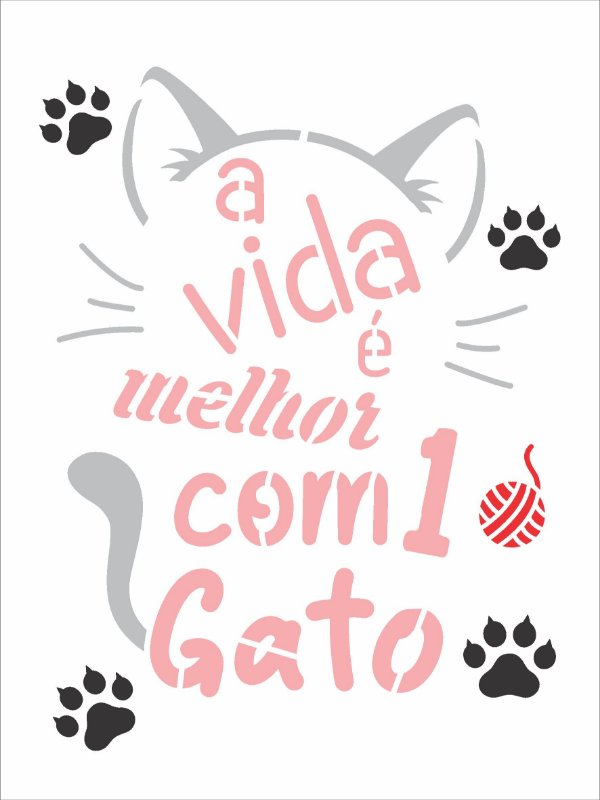 Stencil 15x20 Pet Frase a Vida É Melhor - OPA 3026