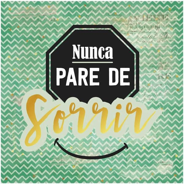 Papel Scrapbook 180g Arte Fácil 15x15 cm - Card CD-015 Nunca pare de Sorrir